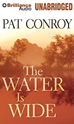 The Water is Wide by Pat Conroy (2010-08-10)