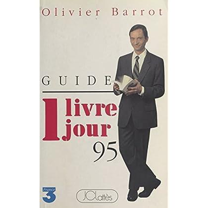 1 livre 1 jour : Guide 1995