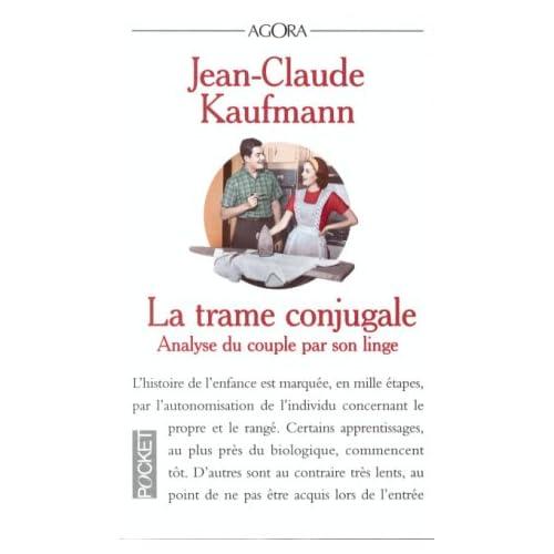 La Trame conjugale : analyse du couple par son linge