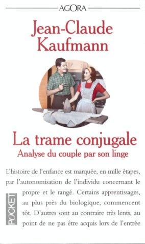 La Trame conjugale : analyse du couple p...