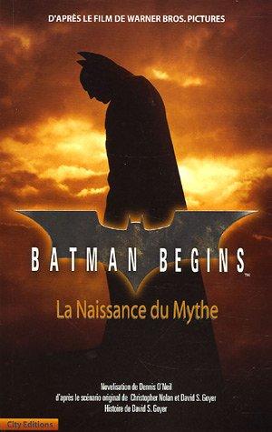 Batman Begins : La naissance du mythe
