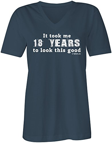 It Took Me 18 Years To Look This Good ★ V-Neck T-Shirt Frauen-Damen ★ hochwertig bedruckt mit lustigem Spruch ★ Die perfekte Geschenk-Idee (03) dunkelblau