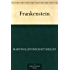 Frankenstein (English Edition)