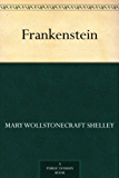 Frankenstein (English Edition)