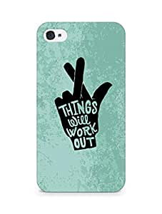 AMEZ things will work out Back Cover For Apple iPhone 4s