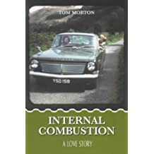 Internal Combustion: A Love Story