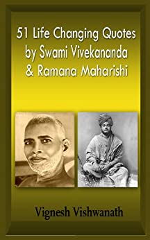 51 life changing quotes by swami vivekananda and ramana maharishi (bonus quotes by  J Krishnamurthi). by [Vishwanath, Vignesh]