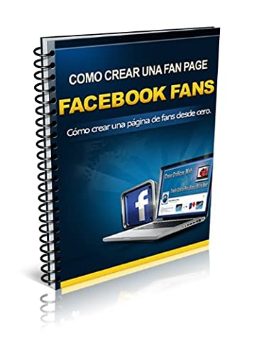FACEBOOK FANS (Spanish Edition)