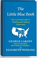 The Little Blue Book: The Essential Guide to Thinking and Talking Democratic Taschenbuch