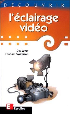 Découvrir l'éclairage vidéo