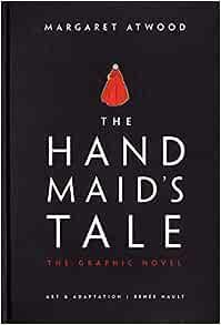 The Handmaid's Tale (Graphic Novel): A Novel    Relié – 26 mars 2019
