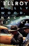 Hollywood, Nachtstücke - James Ellroy