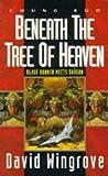Chung Kuo 5: Beneath the Tree of Heaven: Beneath the Tree of Heaven Bk. 5