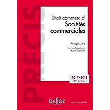Droit commercial. Sociétés commerciales. Édition 2018 - 21e éd.