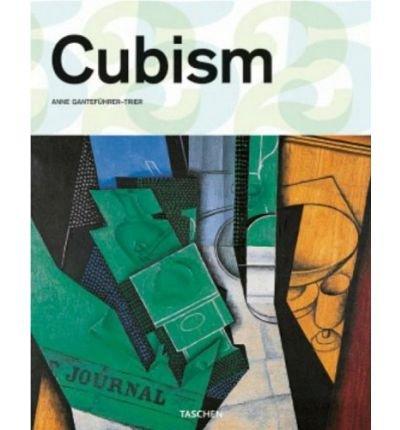 CUBISM BY (GANTEFUHRER-TRIER, ANNE) HARDBACK