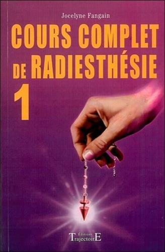 Cours complet de radiesthsie