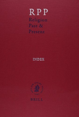 Religion Past & Present: Encyclopedia of Theology and Religion: Index (Religion Past and Present) (2013-10-08) par Unknown