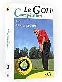 Le golf, vol. 3 : compétition