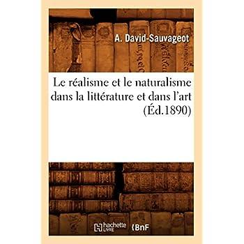 Le réalisme et le naturalisme dans la littérature et dans l'art (Éd.1890)