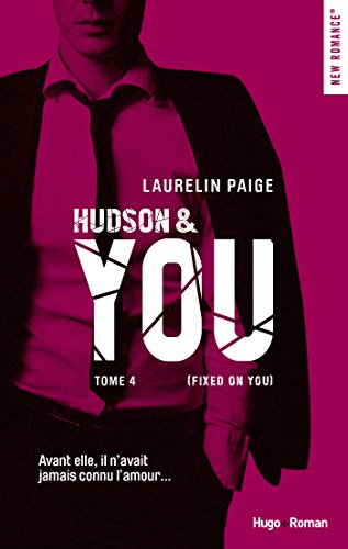 Hudson & You - tome 4 (Fixed on you) par [Paige, Laurelin]