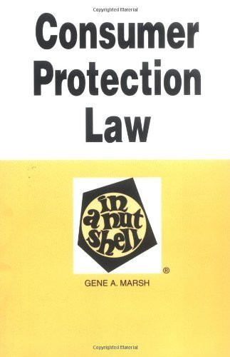 Marsh's Consumer Protection Law in a Nutshell, 3d Paperback May 3, 2006