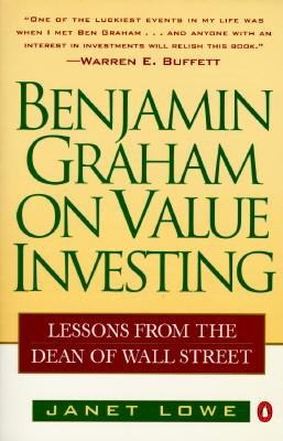 [(Benjamin Graham on Value Investing: Lessons from the Dean of Wall Street)] [Author: Janet Lowe] published on (March, 1996)