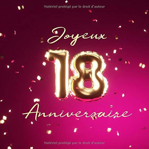 Joyeux 18ème Anniversaire: Livre d'or de 110 pages - Ballons de couverture Or-Rose par  Visufactum Livres