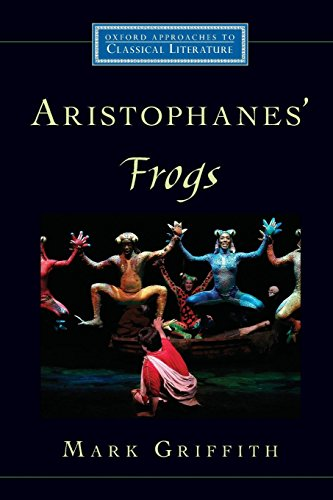 Aristophanes' Frogs (Oxford Approaches to Classical Literature)