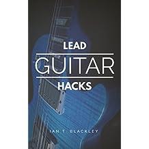 Lead Guitar Hacks (English Edition)