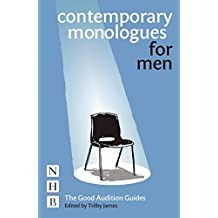 Contemporary Monologues for Men (NHB Good Audition Guides) (The Good Audition Guides)
