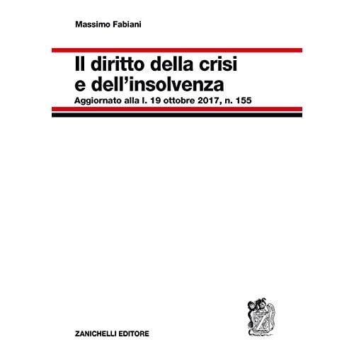 Diritto Della Crisi E Dell'insolvenza