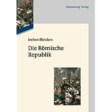 Die Römische Republik by Jochen Bleicken (2012-05-23)