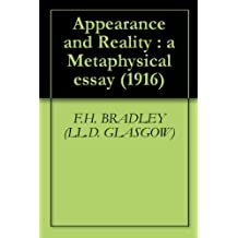 Appearance and Reality : a Metaphysical essay (1916) (English Edition)