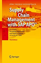 Supply Chain Management with SAP APOTM: Structures, Modelling Approaches and Implementation of SAP SCMTM  2008