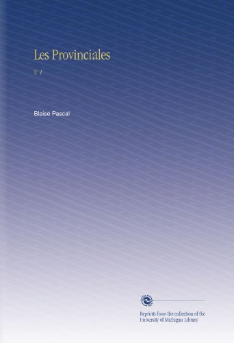 Les Provinciales: V. 1 (French Edition)