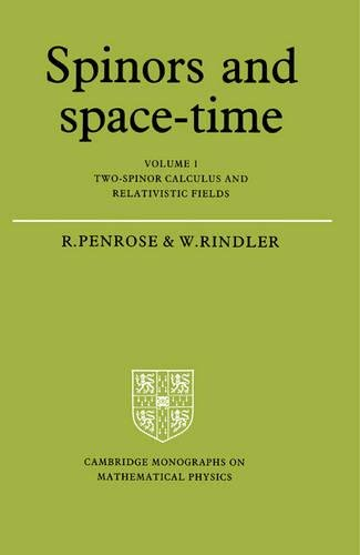 Spinors and Space Time Volume 1 (Cambridge Monographs on Mathematical Physics)