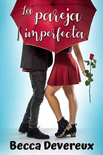 La pareja imperfecta de Becca Devereux