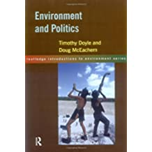 Environment and Politics (Routledge Introductions to the Environment)