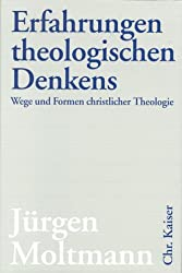 Erfahrungen theologischen Denkens