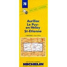 Carte routière : Aurillac - Le Puy - St-Etienne, 76, 1/200000