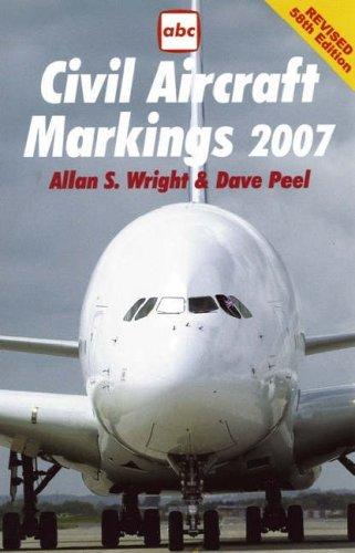 Civil Aircraft Markings (Abc S.) (Aircraft Civil Markings)