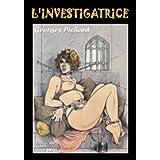 L'investigatrice (Erotic art collection)