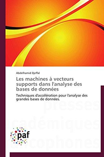 Les machines à vecteurs supports dans l'analyse des bases de données par Abdelhamid Djeffal