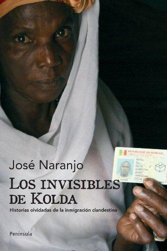 Los invisibles de Kolda: Historias olvidadas de la inmigración clandestina (ATALAYA) por José Naranjo Noble