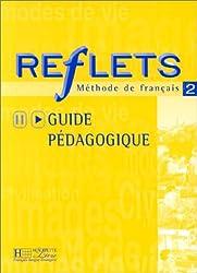Reflets: Guide Pedagogique 2