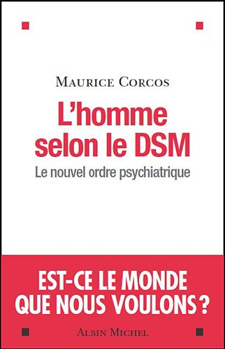 lhomme-selon-dsm-le-nouvel-ordre-psychiatrique