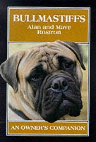 Bullmastiffs: An Owner's Companion