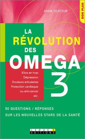 La Révolution des oméga 3