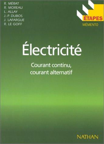 Etapes, numéro 50 : électricité, courant continu, courant alternatif