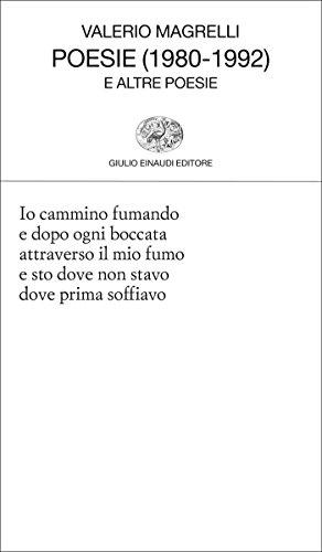 Poesie (1980-1992): e altre poesie (collezione di poesia vol. 256)